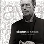 Clapton Chronicles: The Best of Eric...