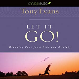 Let It Go | [Tony Evans]