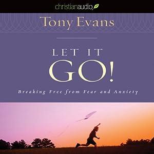 Let It Go | [Tony Evans]