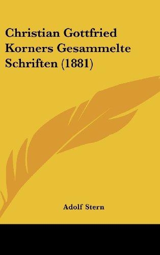 Christian Gottfried Korners Gesammelte Schriften (1881)