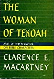 The woman of Tekoah,: And other sermons on Bible characters