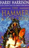 The Hammer and the Cross (0099868202) by Harrison, Harry