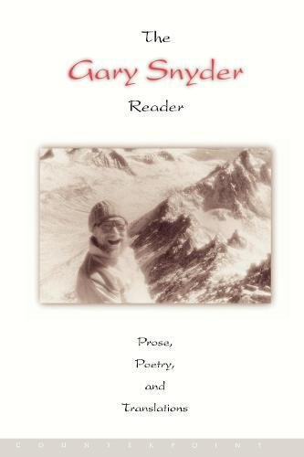 The Gary Snyder Reader: Prose, Poetry, and Translations, Snyder, Gary