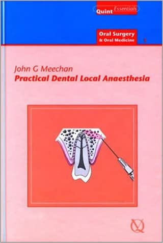 Practical Dental Local Anaesthesia (Oral Surgery Volume 1)