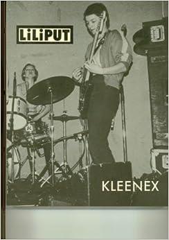 Kleenex, Liliput: Das Tagebuch der Gitarristin Marlene Marder