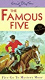 Enid Blyton Famous Five: 13: Five Go To Mystery Moor