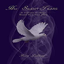Her Silent Tears (       UNABRIDGED) by Kara Tollman Narrated by Amanda Fugate-Moss