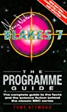 Blake's 7: The Programme Guide (0426194497) by Attwood, Tony