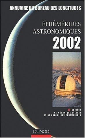 livre ph m rides astronomiques 2002 annuaire du bureau des longitudes. Black Bedroom Furniture Sets. Home Design Ideas