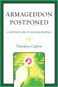 View of Nuclear Weapons (9780761849902): Theodore Caplow: Books
