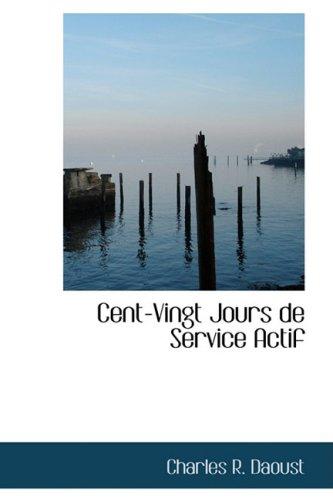 Cent-Vingt Jours de Service Actif