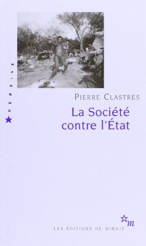 la-societe-contre-letat-recherches-danthropologie-politique