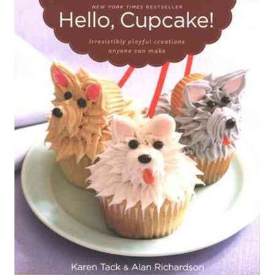 Hello, Cupcake!; Irresistibly Playful Creations Anyone Can Make - 1