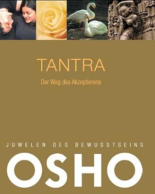 Tantra. Juwelen des Bewusstseins