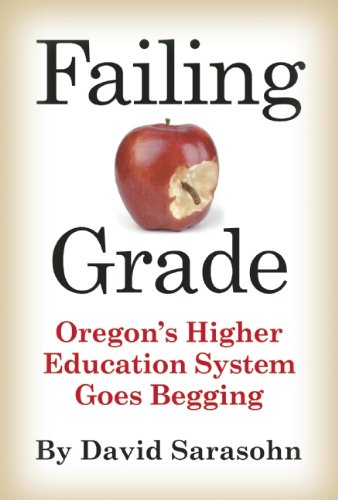 Failing Grade: Oregon's Higher Education System Goes Begging