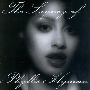 Phyllis Hyman - The Legacy of Phyllis Hyman Disc 2 - Zortam Music