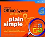 img - for [(Microsoft Office System Plain and Simple 2003 Edition )] [Author: Jerry Joyce] [Nov-2003] book / textbook / text book