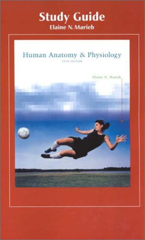 Human Anatomy & Physiology (Study Guide)