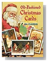 Old-Fashioned Christmas Cards: 24 CardsOLD-FASHIONED CHRISTMAS CARDS: 24 CARDS by Christmas (Author) on Jul-01-1989 Paperback