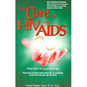 Amazon.com: The Cure For HIV And AIDS (9781890035020): Hulda, R ...