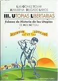 Utopías libertarias (8486474108) by Gómez Tovar, Luis