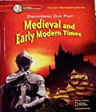 Discovering Our Past Medieval and Early Modern Times Grade 7 California Teacher Edition (007869373X) by Jackson J. Spielvogel