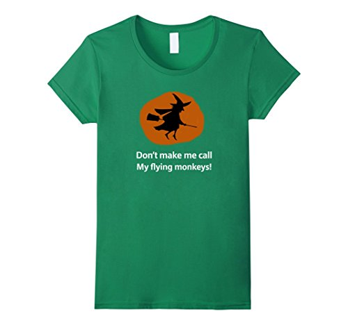 [Women's Make Me Call Flying Monkeys Witch Halloween Costume Shirt XL Kelly Green] (Make Monkey Magic Costume)