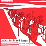 Miles Davis & Horns by MILES DAVIS (2013-07-16)
