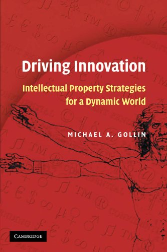 Driving Innovation: Intellectual Property Strategies for a Dynamic World: 0