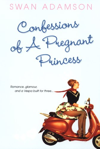 Image for Confessions of a Pregnant Princess
