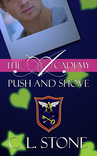 C. L. Stone - Push and Shove: The Ghost Bird Series: #6 (The Academy)