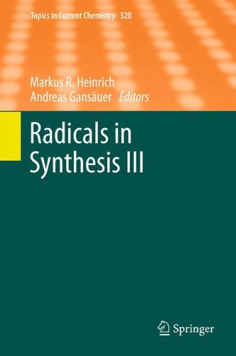 Radicals in Synthesis III (Topics in Current Chemistry)