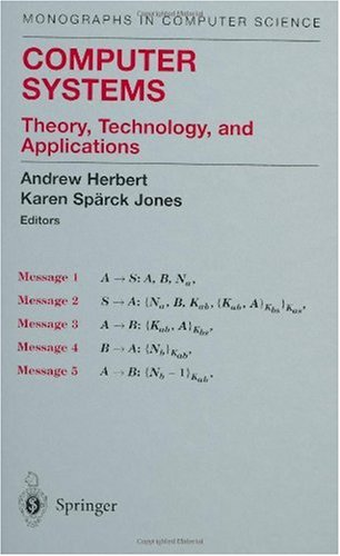 Andrew J. Herbert, «Computer Systems : Theory, Technology, and Applications»