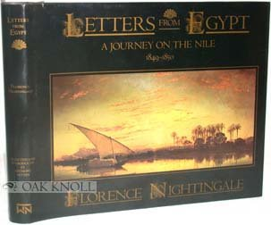 Letters from Egypt: A journey on the Nile, 1849-1850, Florence Nightingale