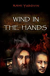 (FREE on 7/23) Wind In The Hands by Rami Yudovin - http://eBooksHabit.com