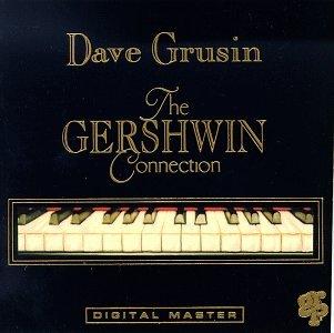 Dave Grusin - The Gershwin Connection - Zortam Music
