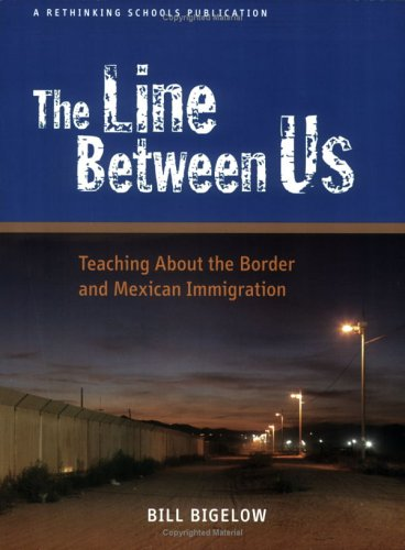 The Line Between Us: Teaching About the Border and...