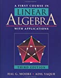 img - for A First Course in Linear Algebra with Applications, Third Edition book / textbook / text book