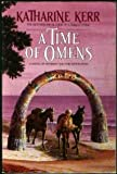 A Time of Omens (Bantam Spectra Book) (0553352350) by Kerr, Katharine