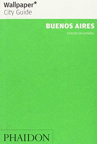 Wallpaper. City Guide. Buenos Aires