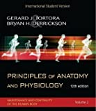 Principles of Anatomy and Physiology: WITH Atlas AND Registration Card (2 Vol Set), ISV 12th (twelfth) International s Edition by Tortora, Gerard J., Derrickson, Bryan H. published by John Wiley & Sons (2008) Gerard J., Derrickson, Bryan H. Tortora