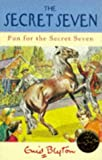 Fun for the Secret Seven (The Secret Seven Centenary Editions)