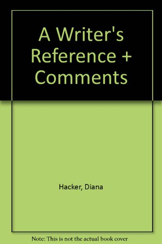 Writer's Reference 6e & Comment for A Writer's Reference