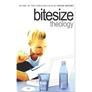 Bitesize Theology: An ABC of the Christian Faith