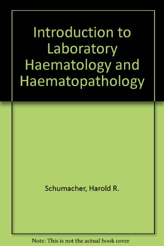 Introduction to laboratory hematology and hematopathology