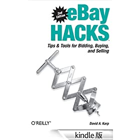 eBay Hacks: Tips & Tools for Bidding, Buying, and Selling (O'Reilly's Hacks Series)