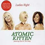 Ladies Night [CD 2] [CD 2] Atomic Kitten