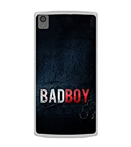 Bad Boy 2D Hard Polycarbonate Designer Back Case Cover for OnePlus X :: One Plus X :: One+X