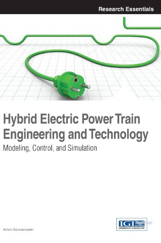 Hybrid Electric Power Train Engineering And Technology: Modeling, Control, And Simulation