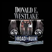 The Road to Ruin | [Donald E. Westlake]